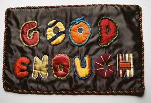 Good Enough. Textile panel. 680 x 420mm. 2012.